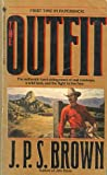 The Outfit, J. P. Brown, 0553281690
