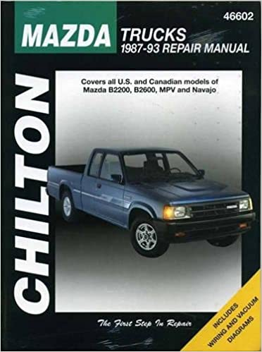 Mazda Trucks 1987 93 Haynes Repair Manuals Chilton