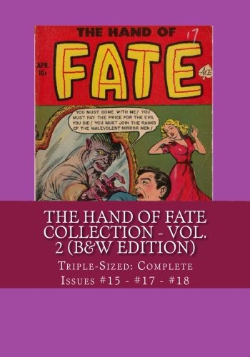 Read Online The Hand of Fate Collection - Vol. 2 (B&W Edition): Triple-Sized: Complete Issues #15 - #17 - #18 ebook
