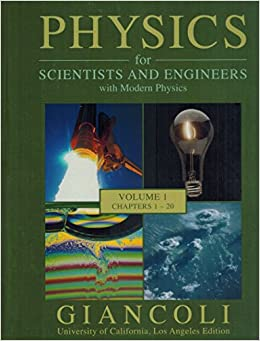 Physics for scientists and engineers with modern physics volume 1 physics for scientists and engineers with modern physics volume 1 chapters 1 20 douglas c giancoli 9780558876548 amazon books fandeluxe Images