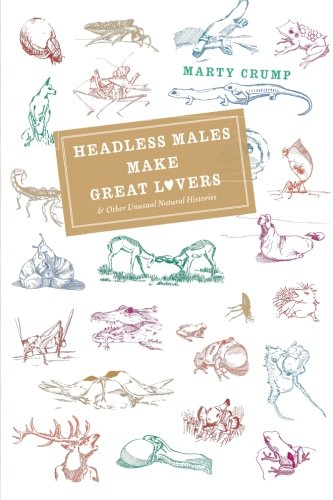 Headless Males Make Great Lovers: And Other Unusual...