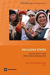 Inclusive States: Social Policy and Structural Inequalities (New Frontiers of Social Policy) Kindle Edition