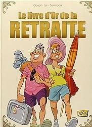 Le livre d'or de la retraite