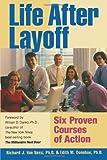 Life after Layoff, Richard Van Ness, 143924510X