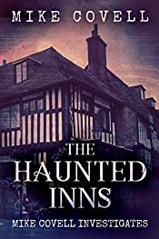 The Haunted Inns (Mike Covell Investigates Book 4)