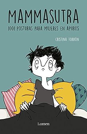 MAMMASUTRA: 1001 posturas para mujeres en apuros - Libros divertidos para madres primerizas
