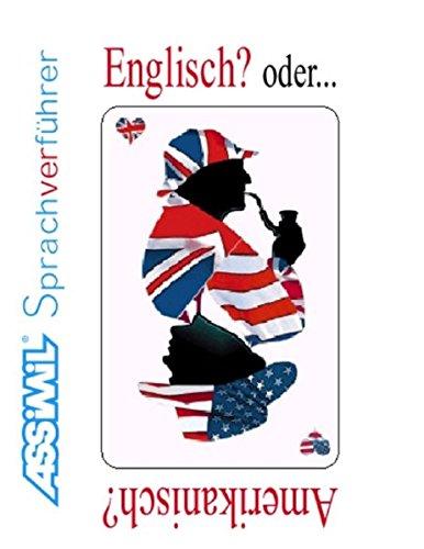 Assimil Englisch oder Amerikanisch?: Redewendungen ohne Mühe