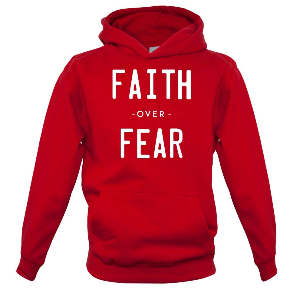 Faith Over Fear Kids Hoodie 9 Colours 1-13 Years