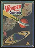 img - for [Pulp magazine]: Wonder Stories --- Spring 1931 (Volume 2, Number 3) book / textbook / text book