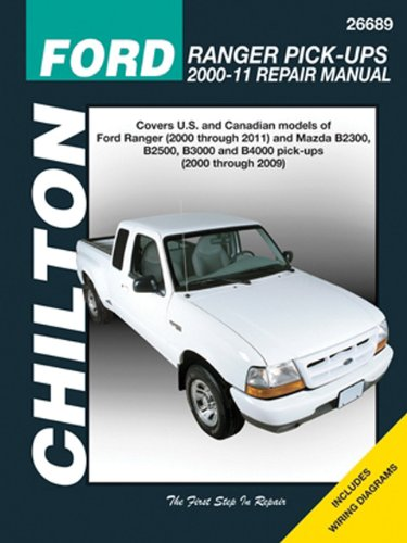 2003 Ford Ranger Manual (Chilton Total Car Care Ford Ranger Pick-ups 2000-2011 & Mazda B-series Pick-ups 2000-2009 (Chilton's Total Car Care Repair Manuals))