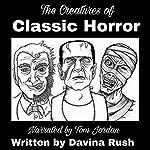Creatures of Classic Horror: Guidebook | Davina J. Rush