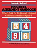 img - for Preschool Assessment Handbook: A User's Guide to the Humanics National Child Assessment Form - Ages 3 to 6 book / textbook / text book