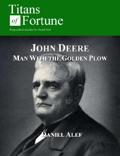 John Deere: Man With the Golden Plow