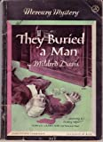 They Buried a Man, Mildred Davis, 0671809008