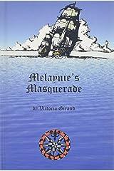 Melaynie's Masquerade by Victoria Giraud (2000-04-01) Hardcover
