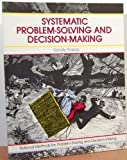 Systematic Problem Solving and Decision Making, Pokras, Sandy, 0931961637