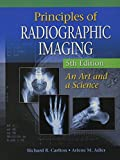 img - for Bundle: Principles of Radiographic Imaging: An Art and A Science, 5th + CourseMate Printed Access Card book / textbook / text book
