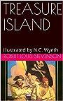 TREASURE ISLAND: Illustrated by N.C. Wyeth