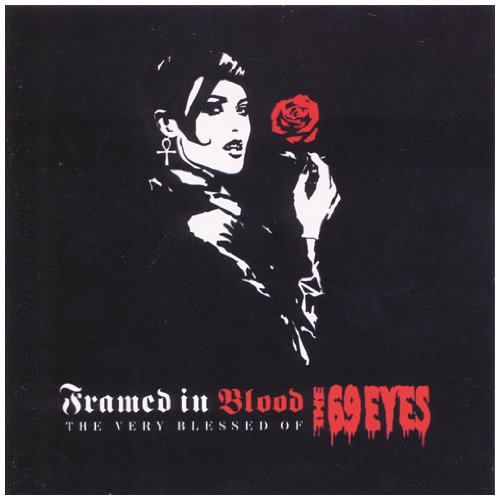 The 69 Eyes-Framed In Blood The Very Blessed Of The 69 Eyes-(7243 592485 2 3)-CD-FLAC-2003-RUiL Download