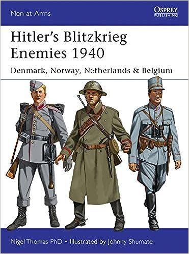 Book Hitler's Blitzkrieg Enemies 1940: Denmark, Norway, Netherlands & Belgium (Men-at-Arms)
