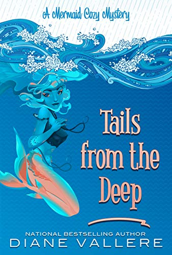 Tails from the Deep: A Mermaid Cozy Mystery (Mermaid Mystery Novella Book 1) by [Vallere, Diane]