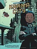 Karma City - tome 1