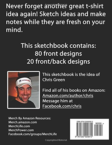 5cbae7f7 T-Shirt Design Ideas Sketchbook for Merch By Amazon Sellers: Chris Green:  9781530920815: Amazon.com: Books