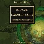 Daemonology: The Horus Heresy | Chris Wraight