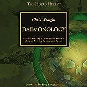 Daemonology: The Horus Heresy   Chris Wraight