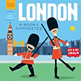 Download London: A Book of Opposites (Hello, World) in PDF ePUB Free Online