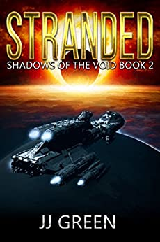 Stranded (Shadows of the Void Space Opera Serial Book 2) by [Green, J.J.]