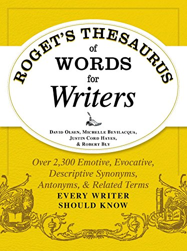 Rogets thesaurus of words for writers over 2 300 emotive rogets thesaurus of words for writers over 2300 emotive evocative descriptive synonyms m4hsunfo