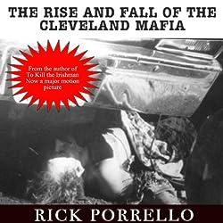 The Rise and Fall of the Cleveland Mafia