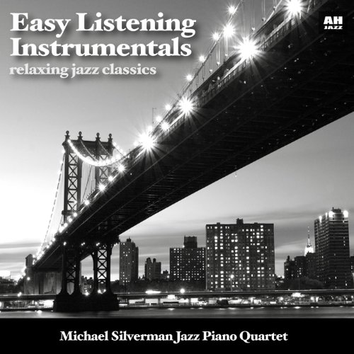 Easy Listening Instrumentals: Relaxing Jazz Classics
