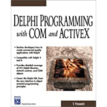 Delphi Programming with COM and ACTIVEX (Charles River Media Programming) by K. Ponamarev (2002-11-14)