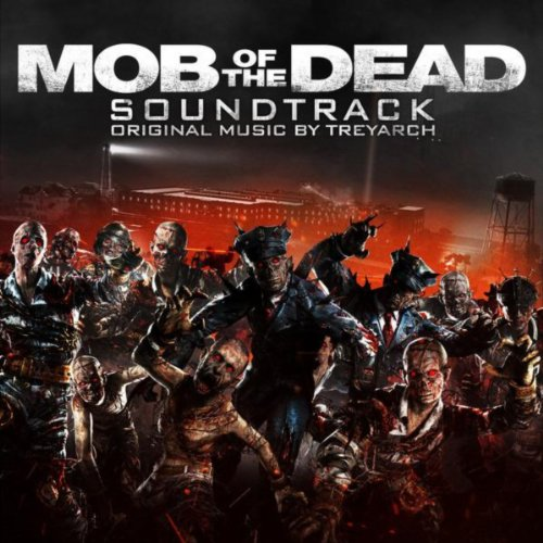 """Call of Duty: Black Ops II Zombies - """"Mob of the Dead"""" Soundtrack"""