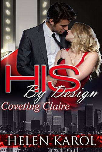 Coveting Claire (HIS By Design Book 1)