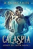 Calaspia: A Shapeshifter Romance (Spirit Of Faith Book 1)