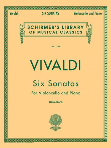 (Six Sonatas for Violoncello and Piano)
