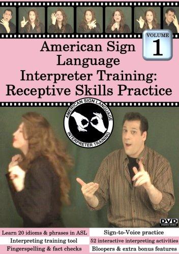 American Sign Language Interpreter Training: Receptive Skills Practice, Vol. ()
