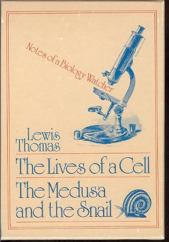 The Lives of a Cell and the Medusa and the Snail