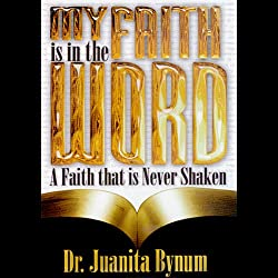 My Faith Is in the Word: 2-Part Series
