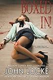Boxed In!: a Dr. Gideon Box/Donovan Creed Novel