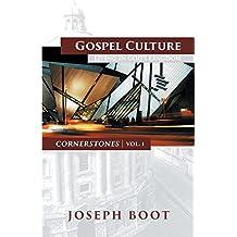 Gospel Culture: Living in God's Kingdom (Cornerstones Book 1)