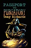Passport to Purgatory, Tony Richards, 1906331049