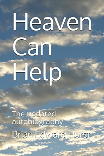 Heaven Can Help: The updated autobiography
