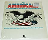 The Americans Oscar Brand Narrates Today's Song of Patriotism [Vinyl]