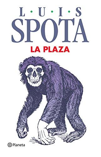 La plaza (Spanish Edition)