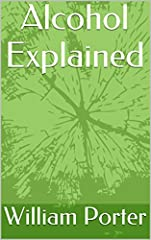 Alcohol Explained is the definitive, ground-breaking guide to alcohol and alcoholism. It explains how alcohol affects human beings on a chemical, physiological and psychological level, from those first drinks right up to chronic alcoholism. A...
