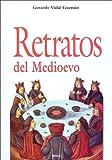 img - for Retratos del Medioevo book / textbook / text book